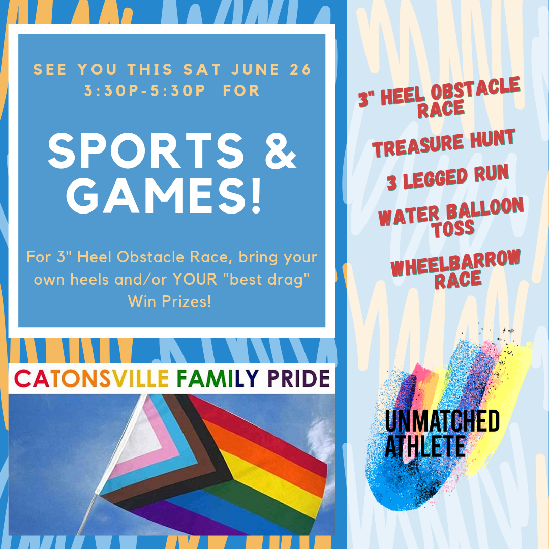 Sports + Games at Catonsville Pride this Sat